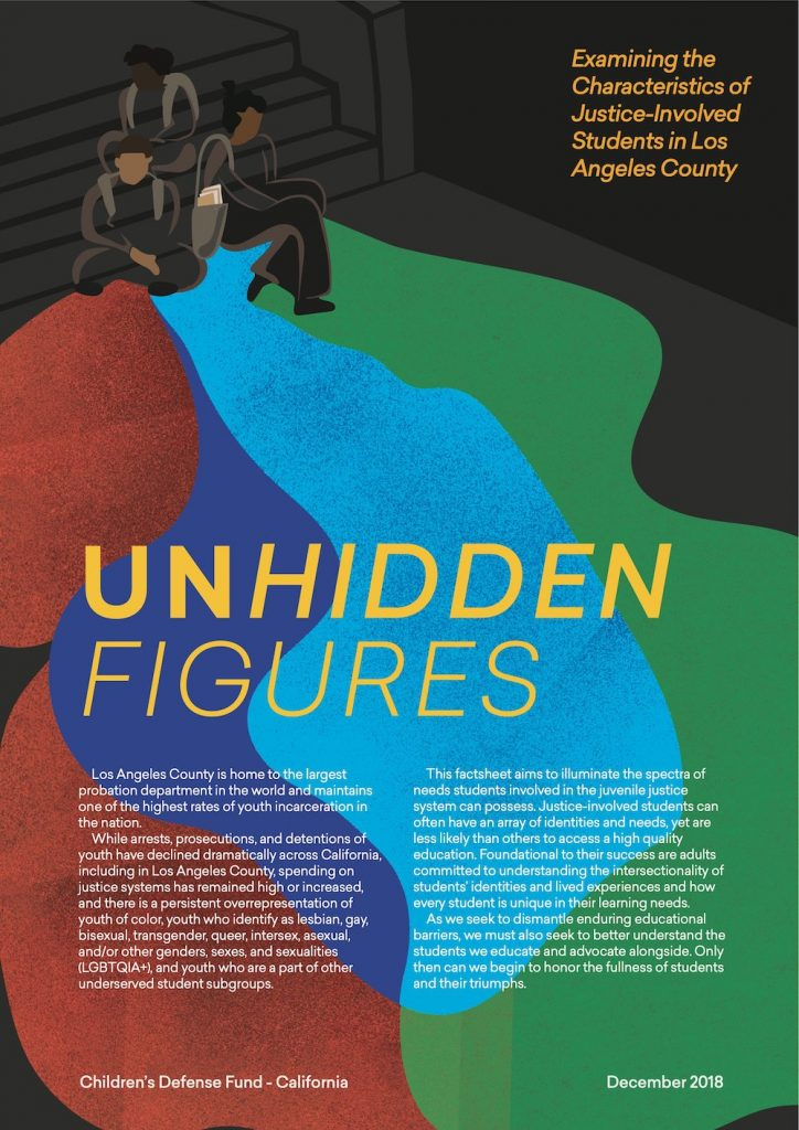Unhidden Figures: Examining the Characteristics of Justice-Involved Students in Los Angeles County
